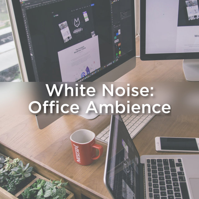 Office Ambience: White Noise
