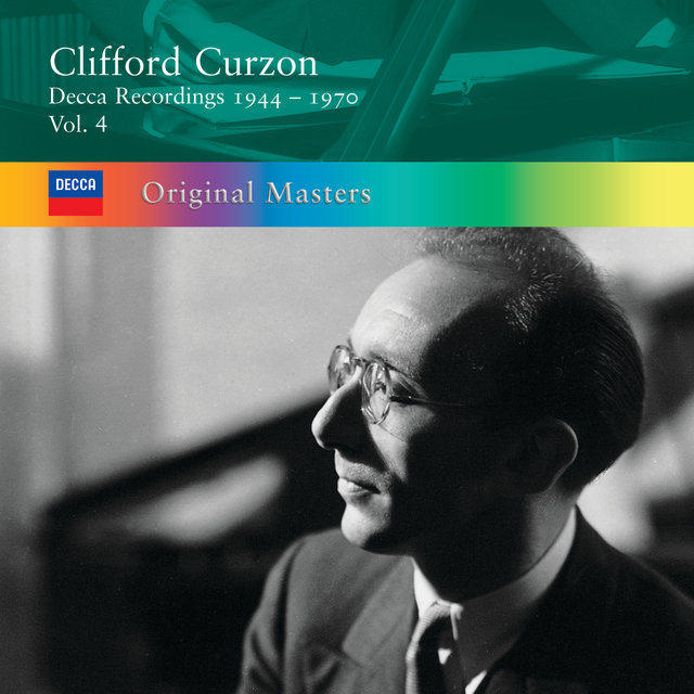 Clifford Curzon: Decca Recordings 1944-1970 Vol.4