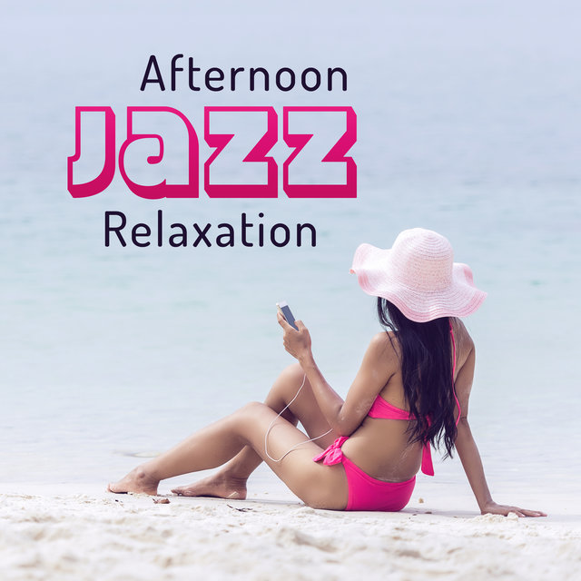 Afternoon Jazz Relaxation