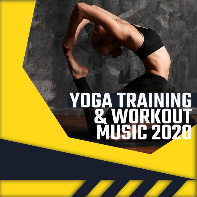 Yoga Training & Workout Music 2020